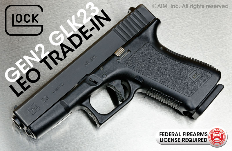 LEO Trade-In GEN 2 Glock 23 .40SW Handgun