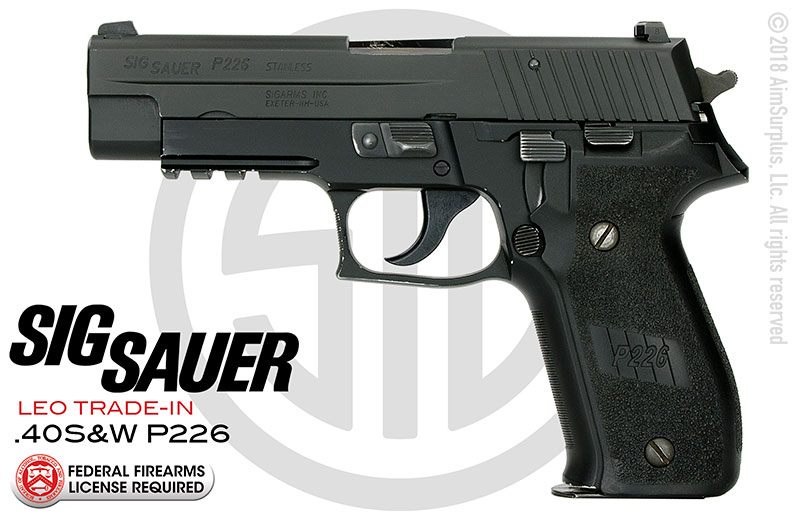 LEO Trade-in SIG SAUER P226 .40cal Handgun
