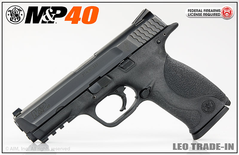 LEO Trade-In Smith & Wesson M&P40 .40 S&W Handgun