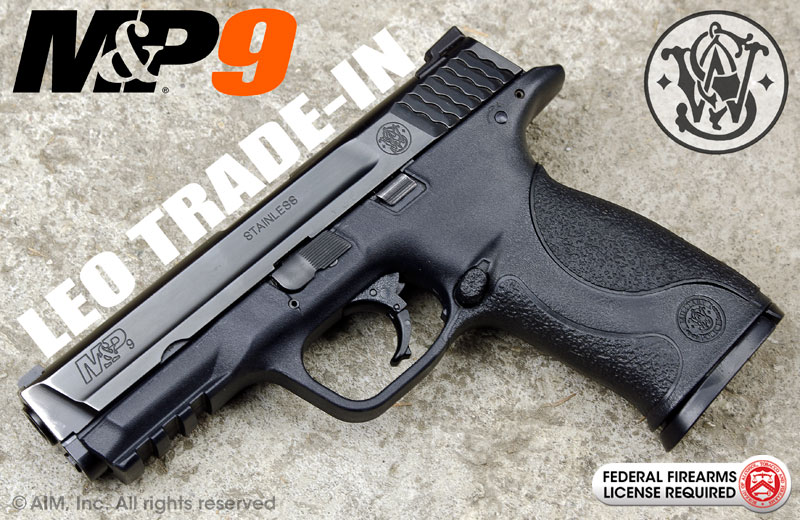 LEO Trade-In Smith & Wesson M&P 9mm Handgun