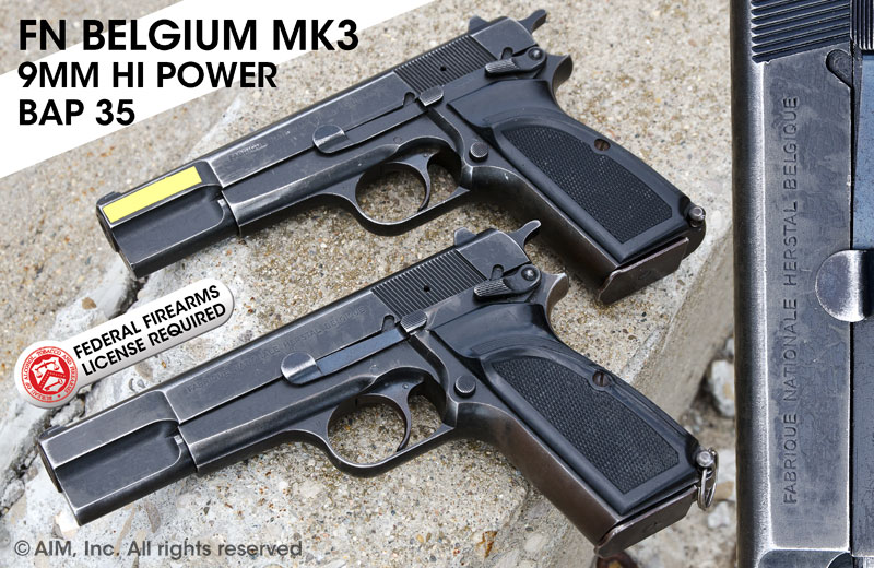 FN Belgium MK 3 Hi Power 9mm Pistol