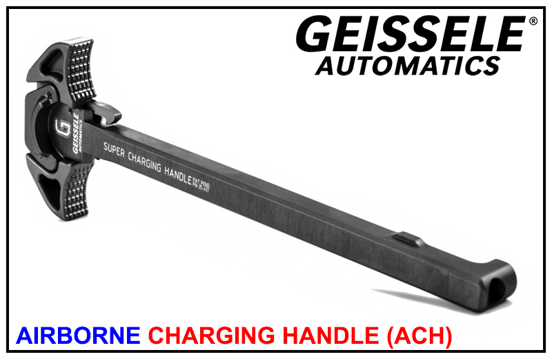 Geissele Airborne Charging Handle (ACH)