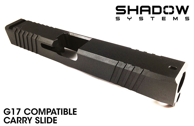 Shadow Systems G17 Carry Slide